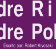 Padre Rico, Padre Pobre – Robert Kyyosaky